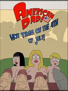 American Dad - Hot Times On The 4th Be useful to July