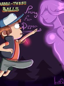 Grabba-These Balls - Pining For Dipper
