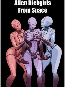 Alien Dickgirls Detach from Opening