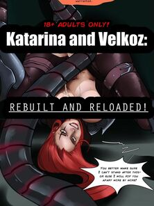 Katarina And Velkoz - Rebuilt And Reloaded